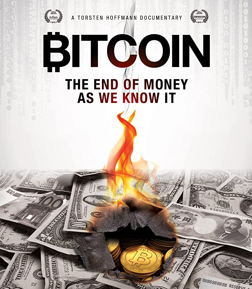 Bitcoin The End of Money as We Know It